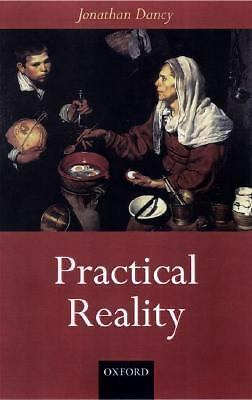 Practical Reality, Dancy, Jonathan, Excellent Book
