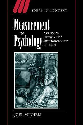 Measurement in Psychology: A Critical History of a Methodological Concept (Ideas