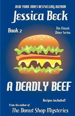 A Deadly Beef: Book 2 in the Classic Diner Mystery Series (Classic Diner Mysteri