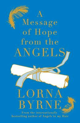 A Message of Hope from the Angels, Byrne, Lorna, Very Good Book