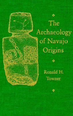 The Archaeology of Navajo Origins, , Very Good Book