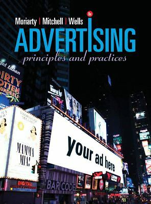 Advertising (8th Edition), Wells, William D., Mitchell, Nancy D, Moriarty, Sandr