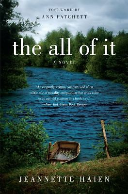 The All of It: A Novel, Haien, Jeannette, Excellent Book
