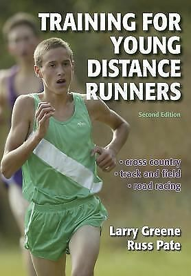Training for Young Distance Runners - 2E, Pate, Russ, Greene, Larry, Very Good B