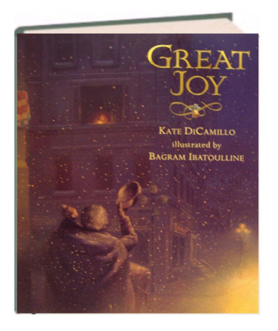 GREAT JOY  by Kate DiCamillo NEW hardcover edition Christmas