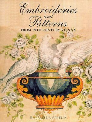 Embroideries & Patterns from 19th Century Vienna (Embroideries & patterns from n