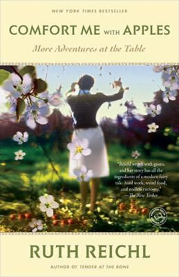 Comfort Me with Apples: More Adventures at the Table (Random House Reader's Circ