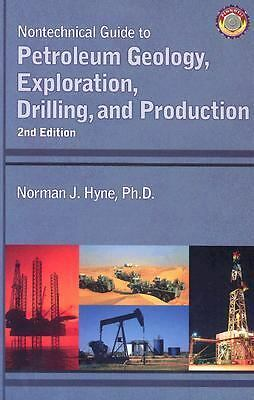 Nontechnical Guide to Petroleum Geology, Exploration, Drilling and Production (2
