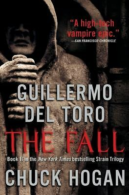 The Fall: Book Two of the Strain Trilogy, Guillermo Del Toro, Chuck Hogan, Good