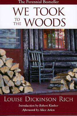 We Took to the Woods, Dickinson, Louise Rich, Books