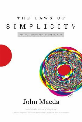 The Laws of Simplicity (Simplicity: Design, Technology, Business, Life), Maeda,
