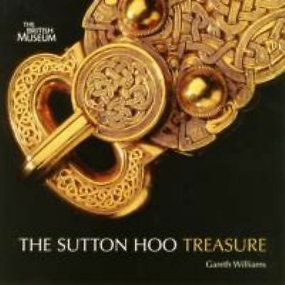 Treasures from Sutton Hoo by Williams, Gareth