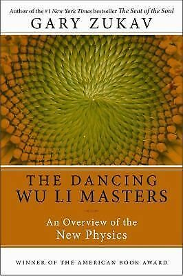 Dancing Wu Li Masters: An Overview of the New Physics, Gary Zukav,  Book