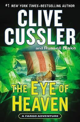 The Eye of Heaven (A Fargo Adventure), Blake, Russell, Cussler, Clive, Very Good