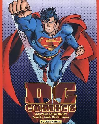 DC Comics : Sixty Years of the World's Favorite Comic Book Heroes (1995)