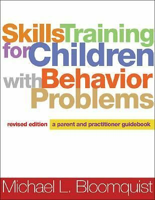 Skills Training for Children with Behavior Problems, Revised Edition: A Parent a