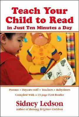 Teach Your Child to Read in Just Ten Minutes a Day by Sidney Ledson (2004) PB.