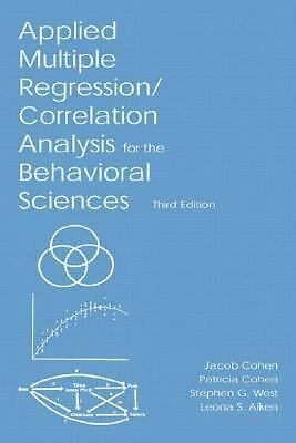 Applied Multiple Regression/Correlation Analysis for the Behavioral Sciences, 3r