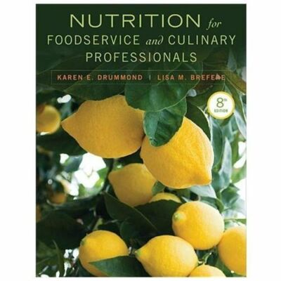 Nutrition for Foodservice and Culinary Professionals, Brefere, Lisa M., Drummond