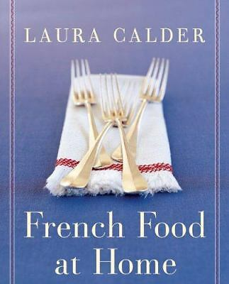 French Food at Home, Calder, Laura, Very Good Book