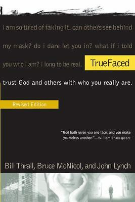 TrueFaced, Lynch, John S, McNicol, Bruce, Thrall, Bill, Very Good Book