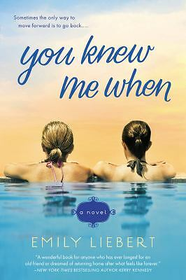 You Knew Me When, Liebert, Emily, Very Good Book