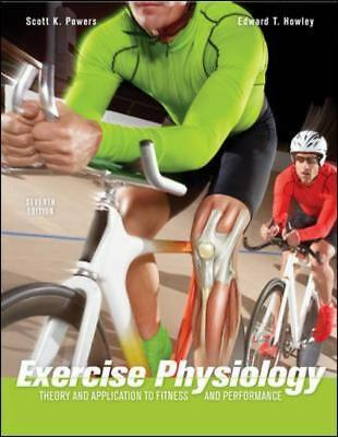 Exercise Physiology: Theory and Application to Fitness and Performance, Howley,