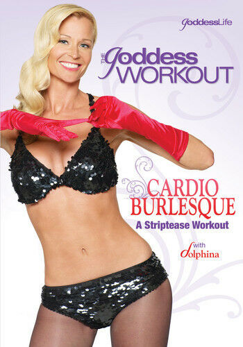 The Goddess Workout: Cardio Burlesque - Striptease by Dolphina
