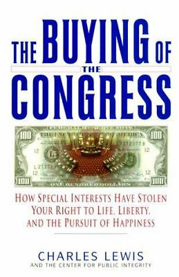 The Buying of the Congress, Charles Lewis, Very Good Book