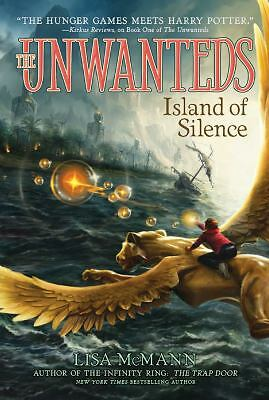 Island of Silence (The Unwanteds) by McMann, Lisa