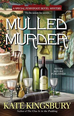 Mulled Murder (Pennyfoot Holiday Mysteries) by Kingsbury, Kate