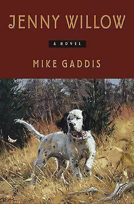 Jenny Willow: A Novel, Gaddis, Mike, Books