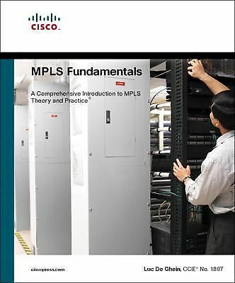 MPLS Fundamentals by Luc De Ghein (2006, Paperback)