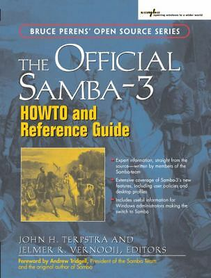 The Official Samba-3 HOWTO and Reference Guide by John H. Terpstra and Jelmer...
