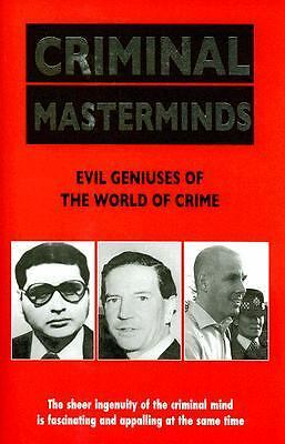 Criminal Masterminds by Anne Williams, Vivian Head and Sebastian C. Prooth...