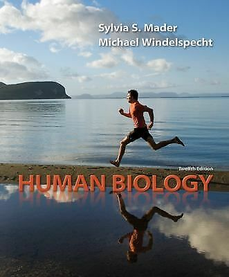 Human Biology 12th Edition by S Mader and Michael Windelspecht (2011, Paperback)