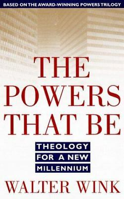 The Powers That Be: Theology for a New Millennium, Wink, Walter, Good Book