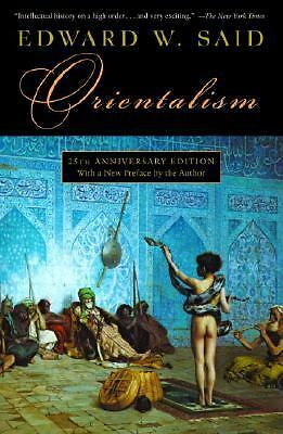 Orientalism, Said, Edward W., Very Good Book
