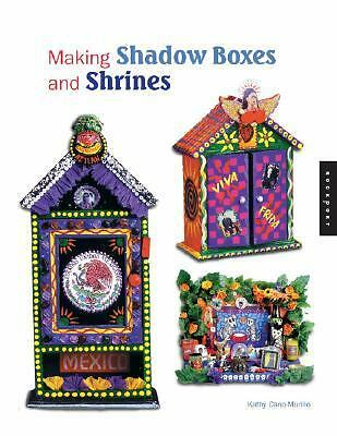 Making Shadow Boxes and Shrines, Kathy Cano-Murillo, Very Good Book