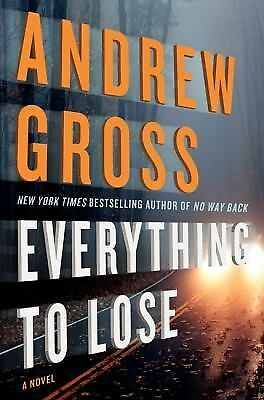 Everything to Lose: A Novel, Gross, Andrew, Good Book