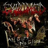 All Guts No Glory, Exhumed,