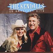The Kendalls: 16 Greatest Hits, Kendalls, The, Kendalls,