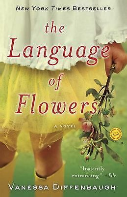 The Language of Flowers: A Novel, Diffenbaugh, Vanessa, Very Good Book