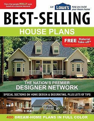 Lowe's Best-Selling House Plans (Home Plans) by Editors of Creative Homeowner,