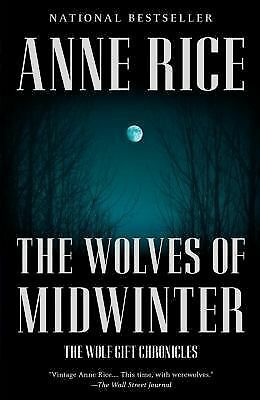 The Wolves of Midwinter: The Wolf Gift Chronicles (2), Rice, Anne, Very Good Boo