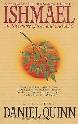 Ishmael: An Adventure of the Mind and Spirit, Daniel Quinn, Very Good Book