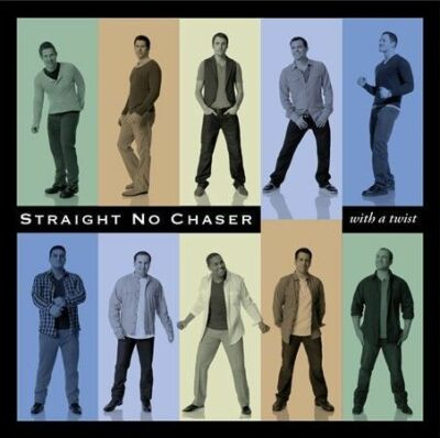 With A Twist, Straight No Chaser, CD