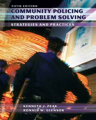 Community Policing and Problem Solving (5th Edition), Glensor, Ronald W., Peak,