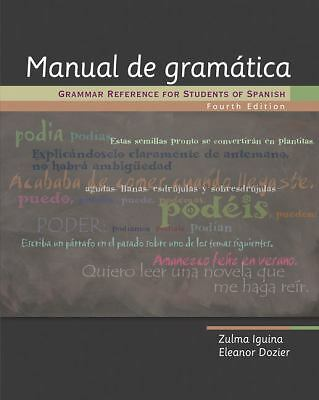 Manual de gramática: Grammar Reference for Students of Spanish, Dozier, Eleanor,