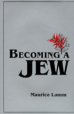 Becoming a Jew, Lamm, Maurice, Very Good Book